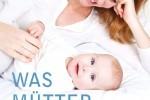 Buchcover von Was mütter tun